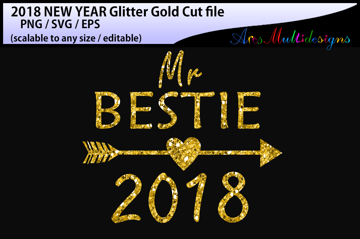 Download Free 2018 Best Friend Cut File Graphic By Arcs Multidesigns for Cricut Explore, Silhouette and other cutting machines.