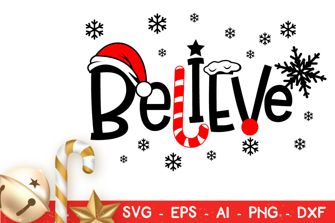 Download Free Believe Christmas Cut File Vector Graphic By Kreationskreations for Cricut Explore, Silhouette and other cutting machines.