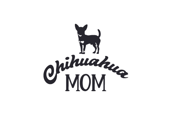 Download Chihuahua Mom SVG Cut file by Creative Fabrica Crafts ...