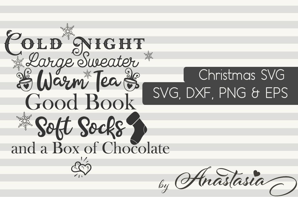 Print on Demand: Cold Night, Large Sweater, Warm Tea, Good Book, Soft Socks and a Box of Chocolate Graphic Crafts By Anastasia Feya