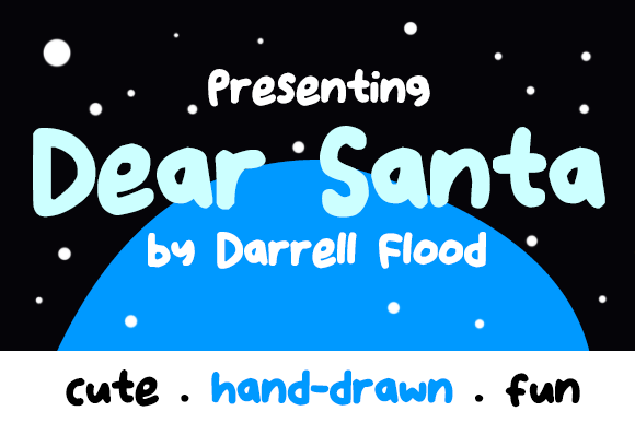 Download Free Dear Santa Font By Dadiomouse Creative Fabrica for Cricut Explore, Silhouette and other cutting machines.
