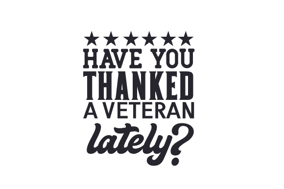 Have You Thanked a Veteran Lately? Craft Design By Creative Fabrica Crafts
