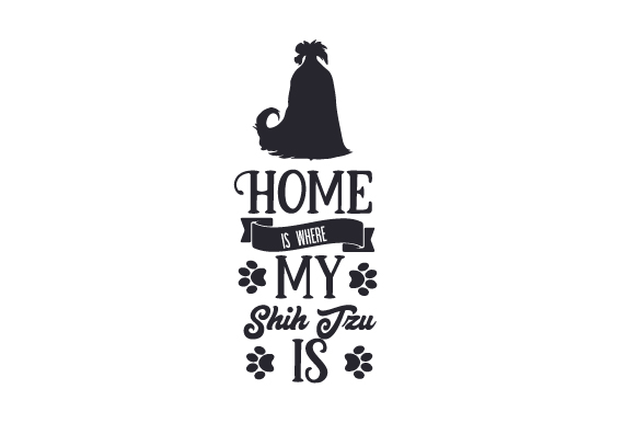 Download Free Home Is Where My Shih Tzu Is Svg Cut File By Creative Fabrica for Cricut Explore, Silhouette and other cutting machines.