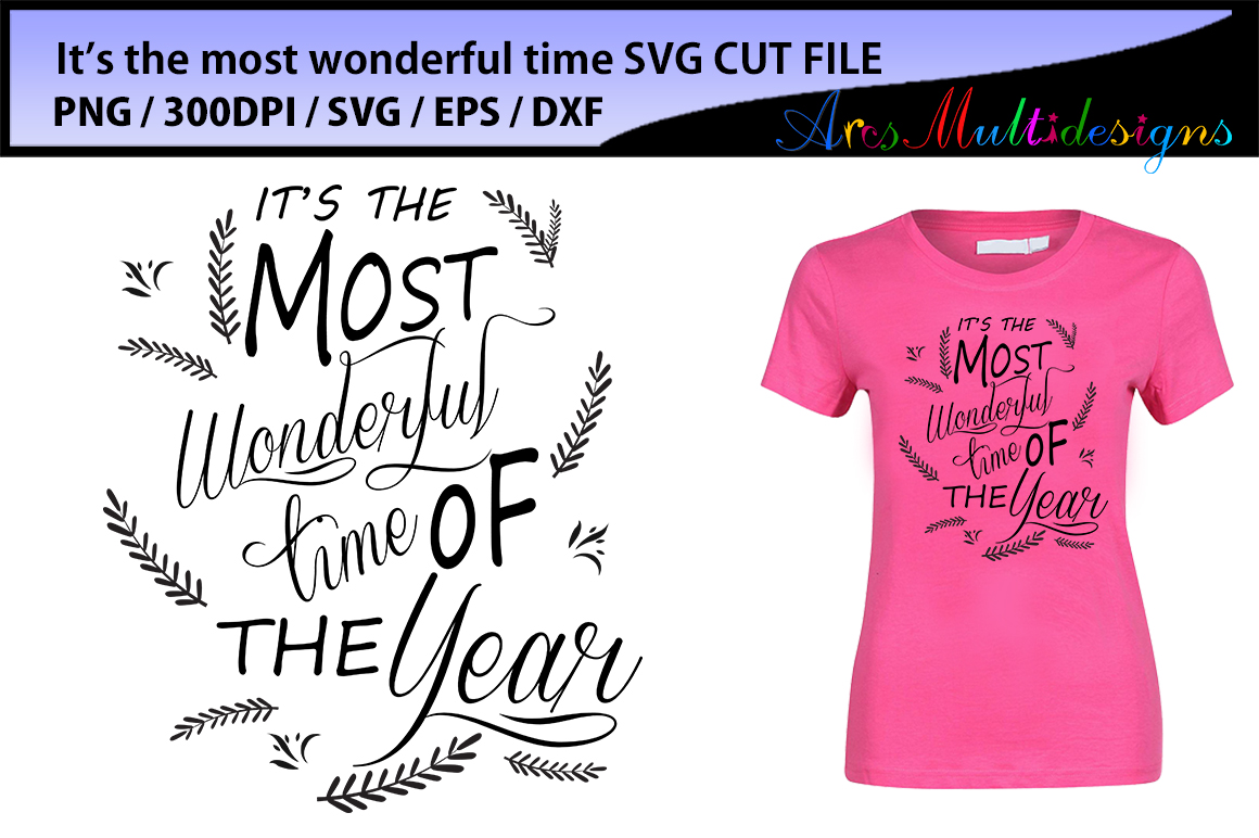 Download Free It S The Most Wonderful Time Of The Year Graphic By Arcs for Cricut Explore, Silhouette and other cutting machines.