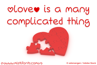 Love is a Many Complicated Thing Font By Misti