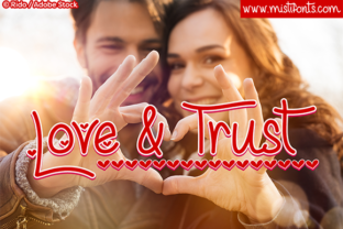 Love and Trust Font By Misti