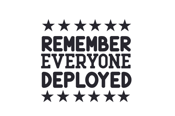 Download Free Remember Everyone Deployed Svg Cut File By Creative Fabrica for Cricut Explore, Silhouette and other cutting machines.