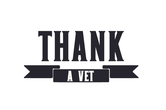 Download Free Thank A Vet Svg Cut File By Creative Fabrica Crafts Creative for Cricut Explore, Silhouette and other cutting machines.
