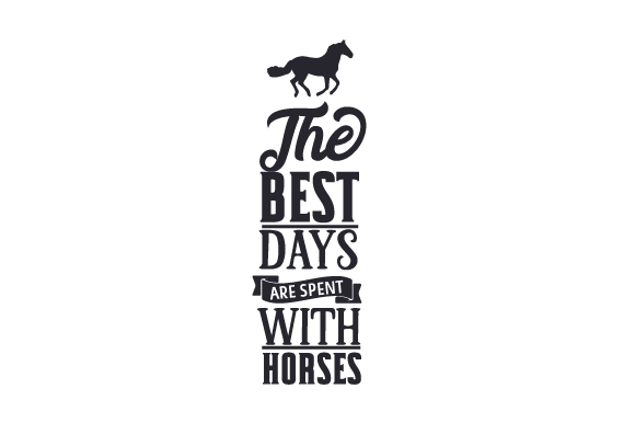 Download Free The Best Days Are Spent With Horses Svg Cut File By Creative for Cricut Explore, Silhouette and other cutting machines.