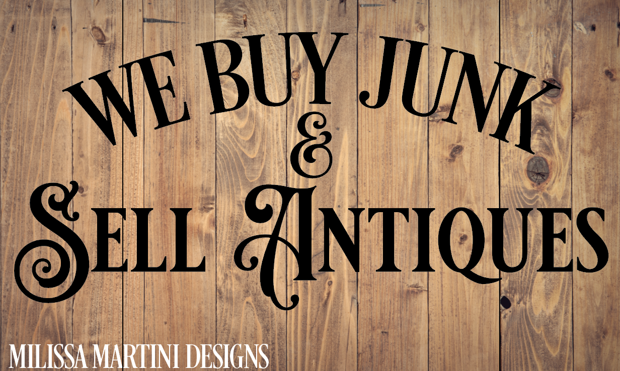 We Buy Junk & Sell Antiques Graphic By Milissa Martini