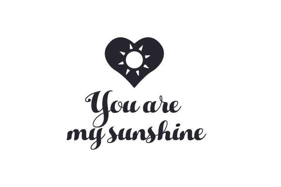 Download Free You Are My Sunshine Svg Cut File By Creative Fabrica Crafts for Cricut Explore, Silhouette and other cutting machines.