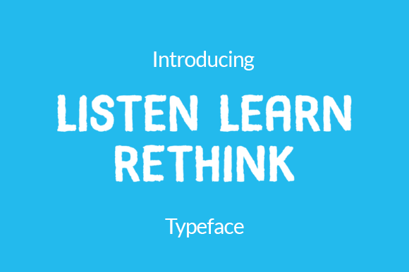Print on Demand: Listen Learn Rethink Display Font By lazyskittlestw