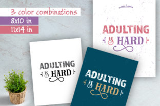 Download Free Adulting Is Hard Graphic By Raya0706 Creative Fabrica for Cricut Explore, Silhouette and other cutting machines.