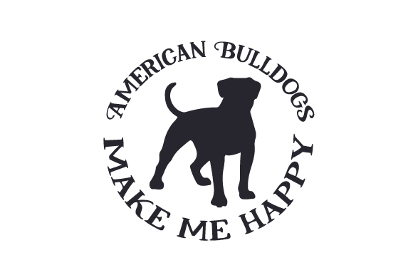 Download Free American Bulldogs Make Me Happy Svg Cut File By Creative Fabrica for Cricut Explore, Silhouette and other cutting machines.