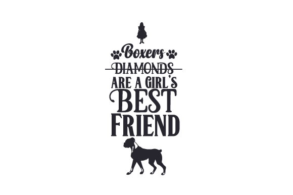 Boxers Are a Girl's Best Friend Dogs Craft Cut File By Creative Fabrica Crafts