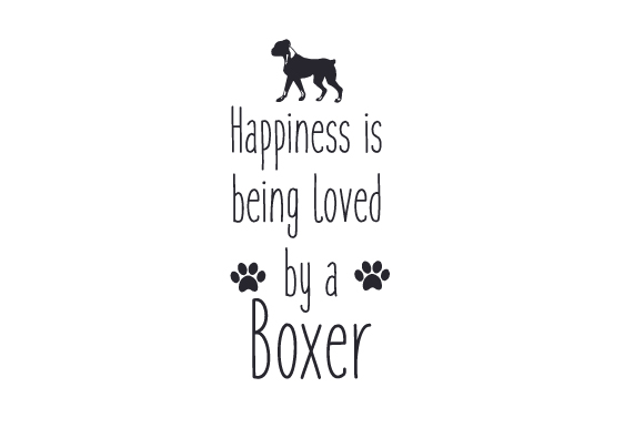 Download Free Happiness Is Being Loved By A Boxer Svg Cut File By Creative for Cricut Explore, Silhouette and other cutting machines.