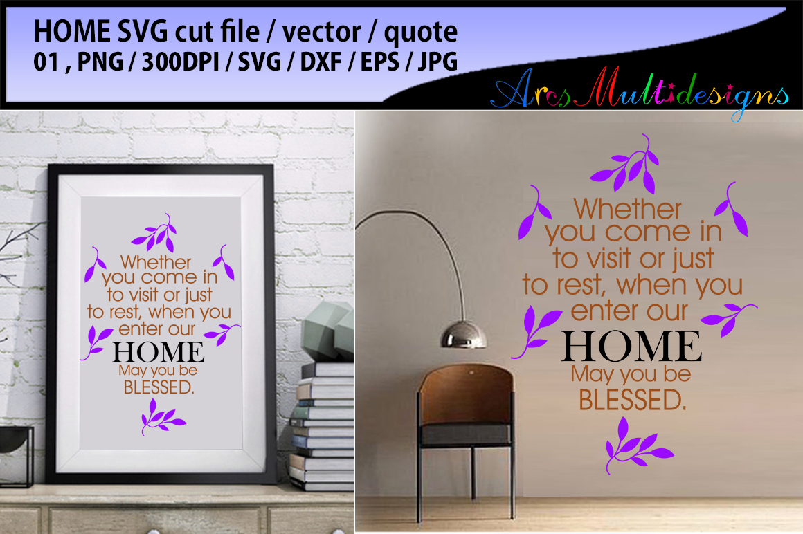 Home Quote SVG File Graphic By Arcs Multidesigns