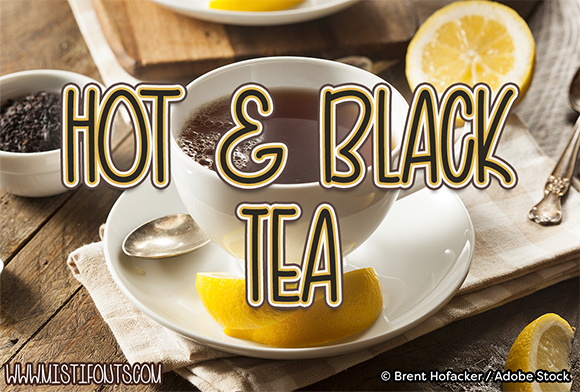 Hot and Black Tea Font By Misti Image 1