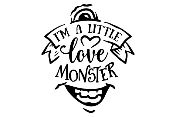 Download Free I M A Little Love Monster Svg Cut File By Creative Fabrica for Cricut Explore, Silhouette and other cutting machines.