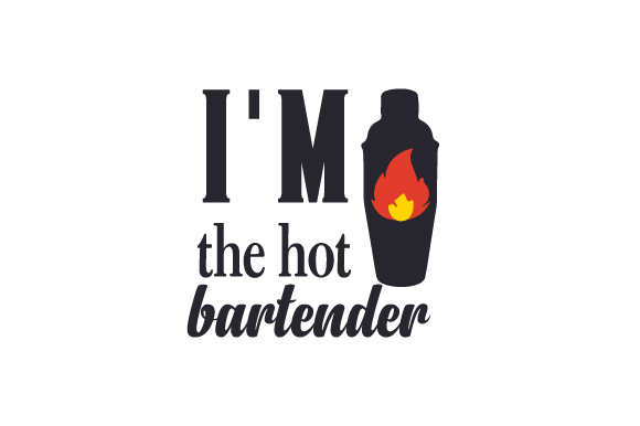 Download Free I M The Hot Bartender Svg Cut File By Creative Fabrica Crafts for Cricut Explore, Silhouette and other cutting machines.
