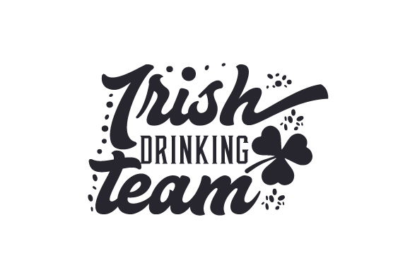 Download Free Irish Drinking Team Svg Cut File By Creative Fabrica Crafts for Cricut Explore, Silhouette and other cutting machines.