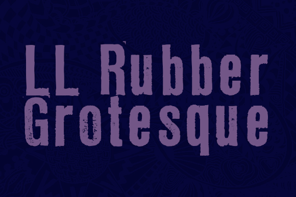 Print on Demand: LL Rubber Grotesque Display Font By Markus Schroppel
