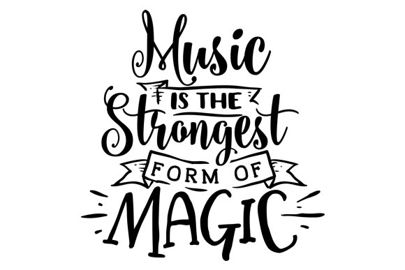 Music is the Strongest Form of Magic Musik Plotterdatei von Creative Fabrica Crafts