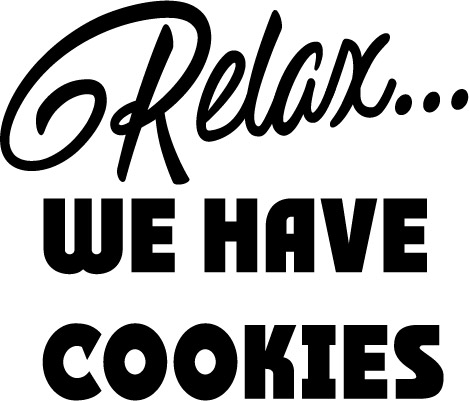Download Free Relax We Have Cookies Graphic By Dollar Did It Svg Design Cuts for Cricut Explore, Silhouette and other cutting machines.