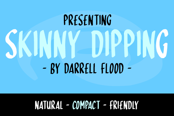 Print on Demand: Skinny Dipping Sans Serif Font By Dadiomouse