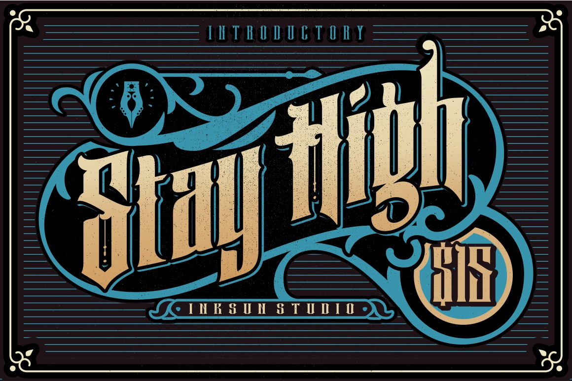 Print on Demand: Stay High Blackletter Font By inksun.mildertype