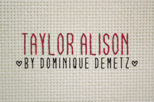Taylor Alison Font By Dominique Demetz