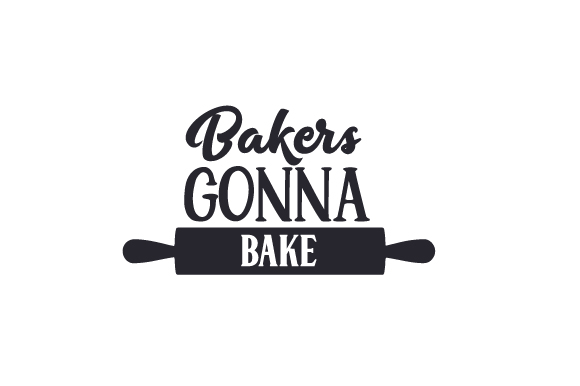 Download Free Bakers Gonna Bake Svg Cut File By Creative Fabrica Crafts for Cricut Explore, Silhouette and other cutting machines.