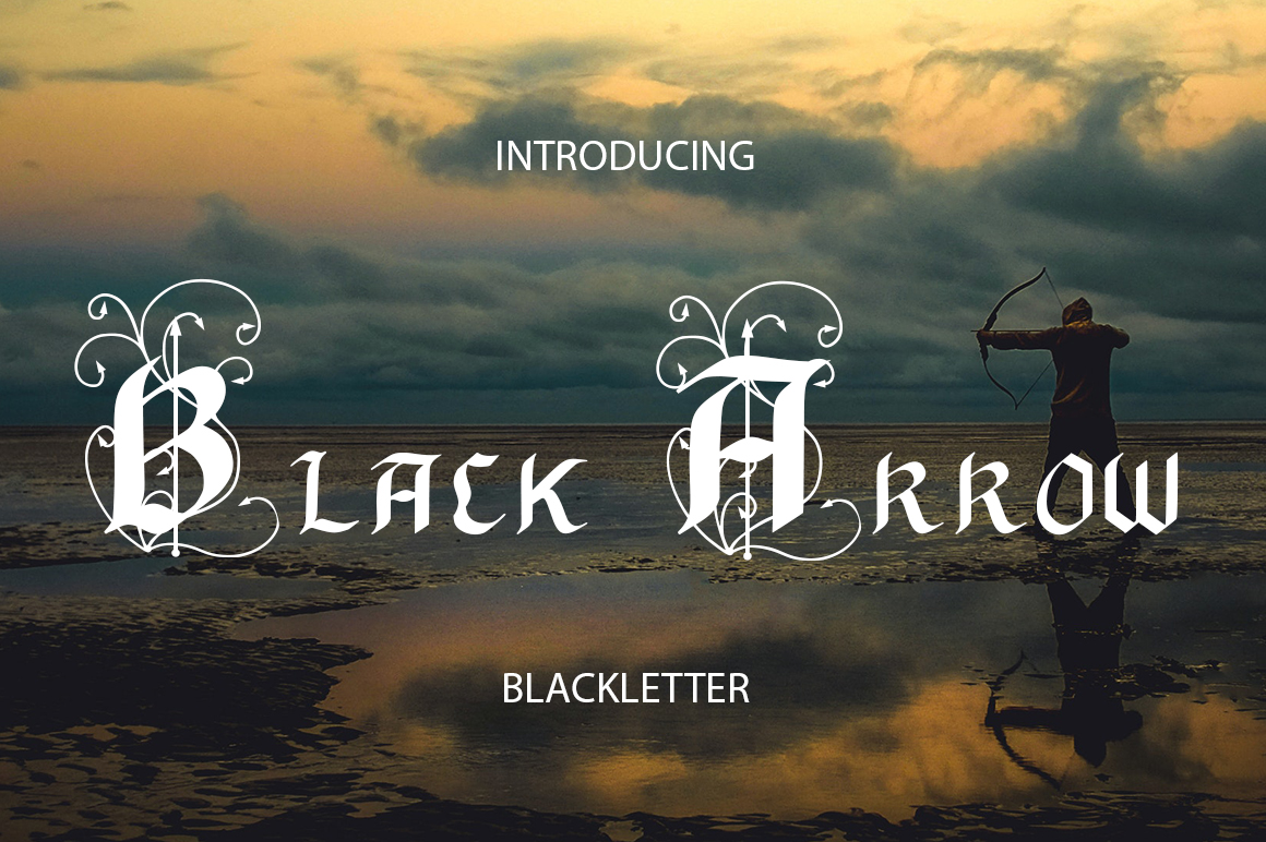 Black Arrow Blackletter Font By InkandBrush