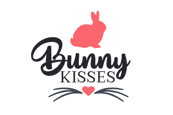 Bunny Kisses Easter Craft Cut File By Creative Fabrica Crafts