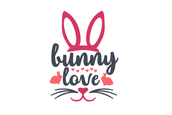 Bunny Love Easter Craft Cut File By Creative Fabrica Crafts