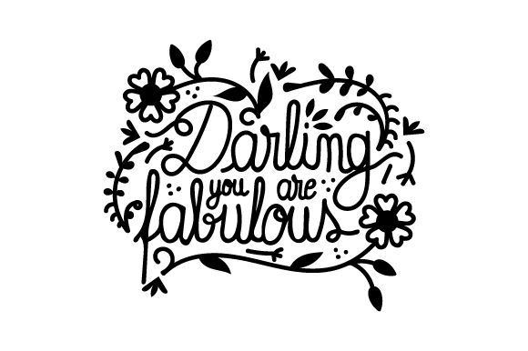 Download Free Darling You Are Fabulous Svg Cut File By Creative Fabrica for Cricut Explore, Silhouette and other cutting machines.