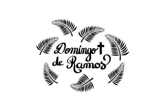 Download Free Domingo De Ramos Svg Cut File By Creative Fabrica Crafts for Cricut Explore, Silhouette and other cutting machines.