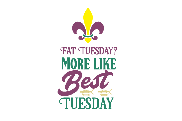 Fat Tuesday? More Like Best Tuesday Craft Design By Creative Fabrica Crafts