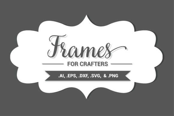 Frames for Crafters Graphic by BrandiLeaDesigns - Creative Fabrica