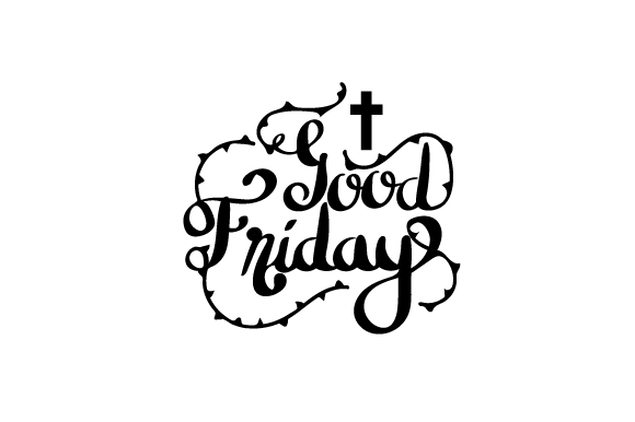 Download Free Good Friday Svg Cut File By Creative Fabrica Crafts Creative for Cricut Explore, Silhouette and other cutting machines.
