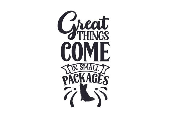 Download Free Great Things Come In Small Packages Svg Cut File By Creative for Cricut Explore, Silhouette and other cutting machines.