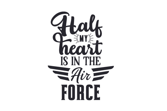 Download Free Half My Heart Is In The Air Force Svg Cut File By Creative SVG Cut Files