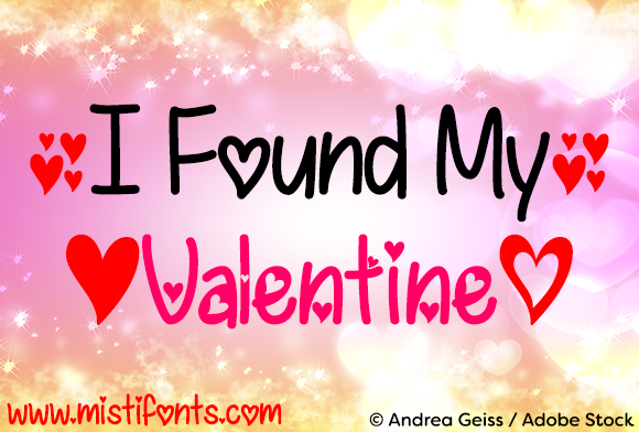 Print on Demand: I Found My Valentine Script & Handwritten Font By Misti