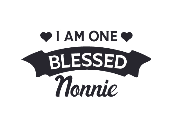 Download Free I Am One Blessed Nonnie Svg Cut File By Creative Fabrica Crafts for Cricut Explore, Silhouette and other cutting machines.