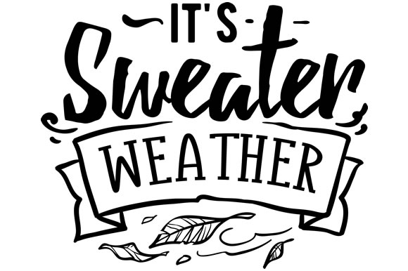 Download Free It S Sweater Weather Svg Cut File By Creative Fabrica Crafts for Cricut Explore, Silhouette and other cutting machines.