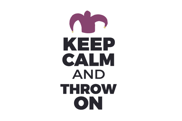 Keep Calm and Throw on Mardi Gras Craft Cut File By Creative Fabrica Crafts