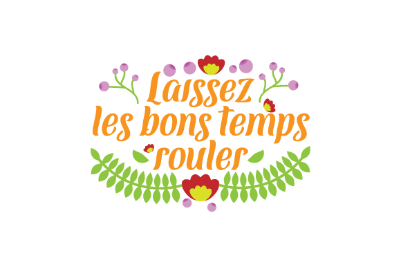 Laissez Les Bons Temps Rouler Mardi Gras Craft Cut File By Creative Fabrica Crafts - Image 1