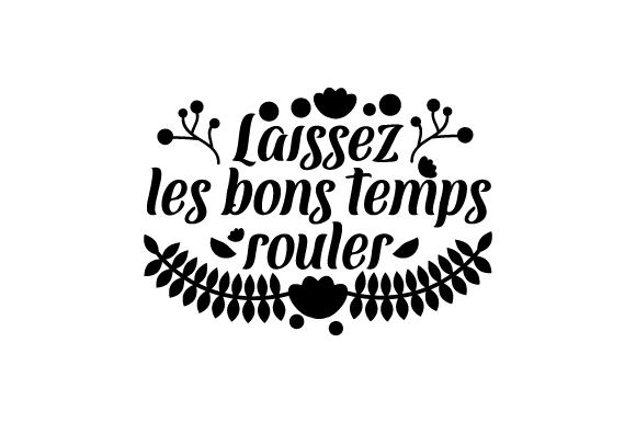 Laissez Les Bons Temps Rouler Mardi Gras Craft Cut File By Creative Fabrica Crafts - Image 2