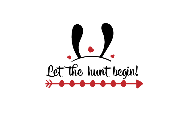 Let the Hunt Begin! Easter Craft Cut File By Creative Fabrica Crafts