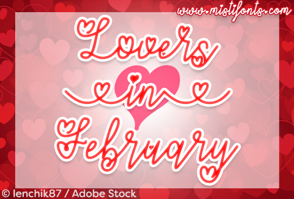 Print on Demand: Lovers in February Script & Handwritten Font By Misti